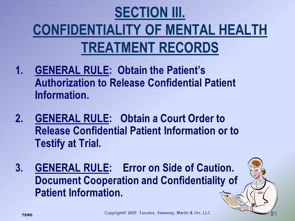 SECTION III. CONFIDENTIALITY OF MENTAL HEALTH TREATMENT RECORDS