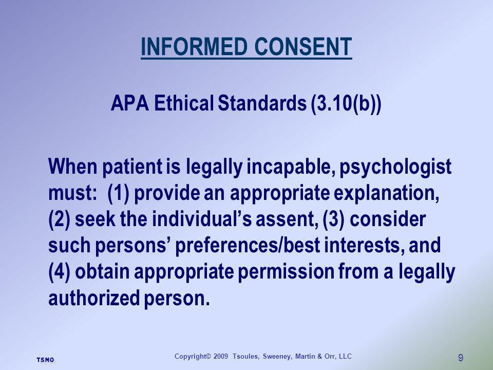 INFORMED CONSENT APA Ethical Standards (3.10(b))