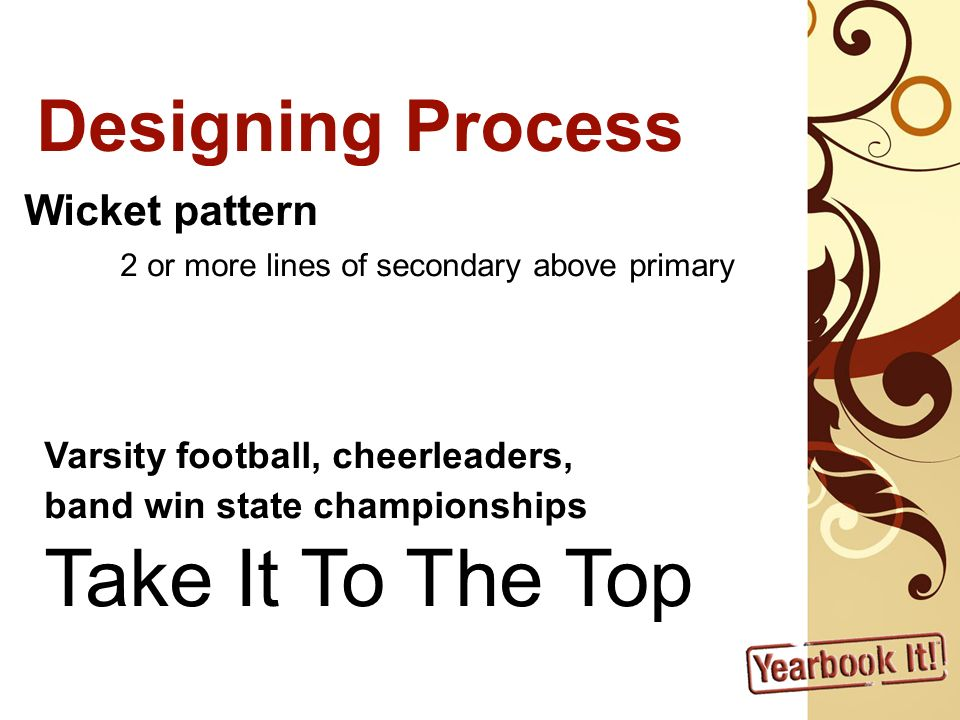 Take It To The Top Designing Process Wicket pattern
