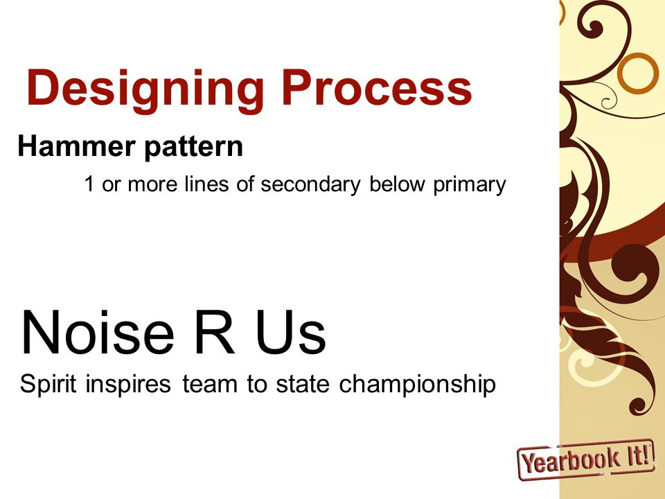 Noise R Us Designing Process Hammer pattern