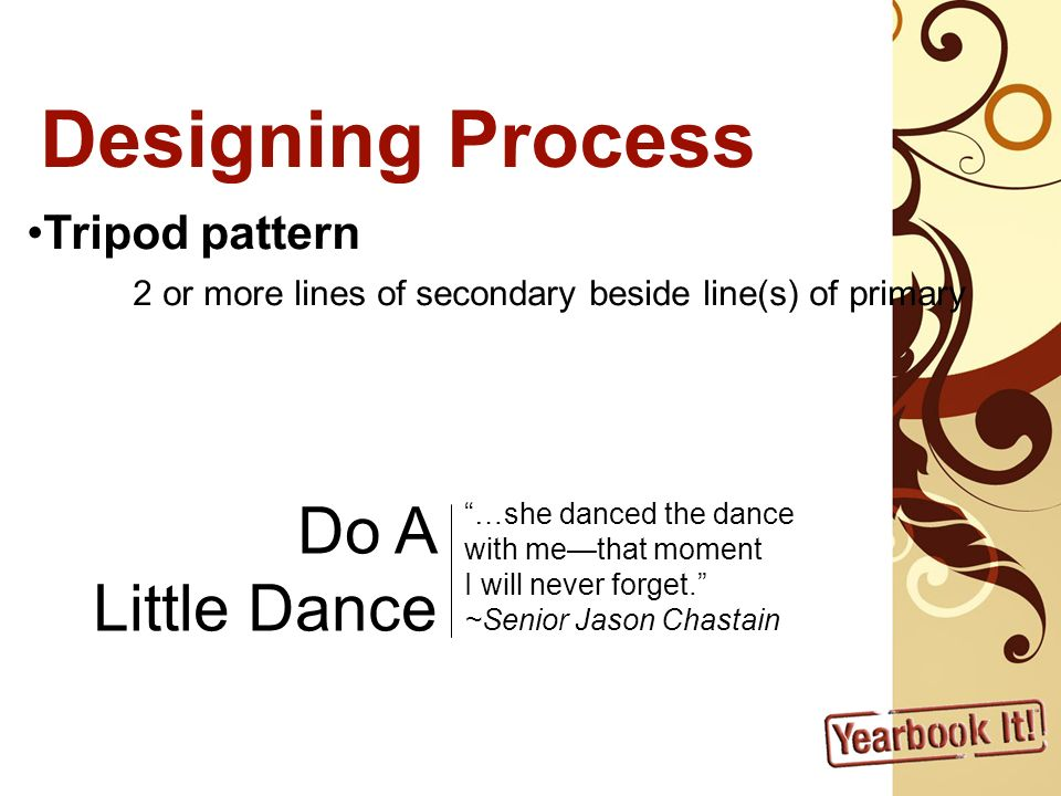 Designing Process Do A Little Dance Tripod pattern