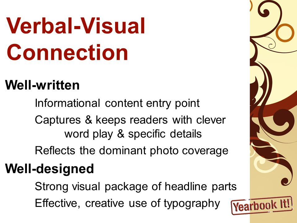 Verbal-Visual Connection Well-written Well-designed