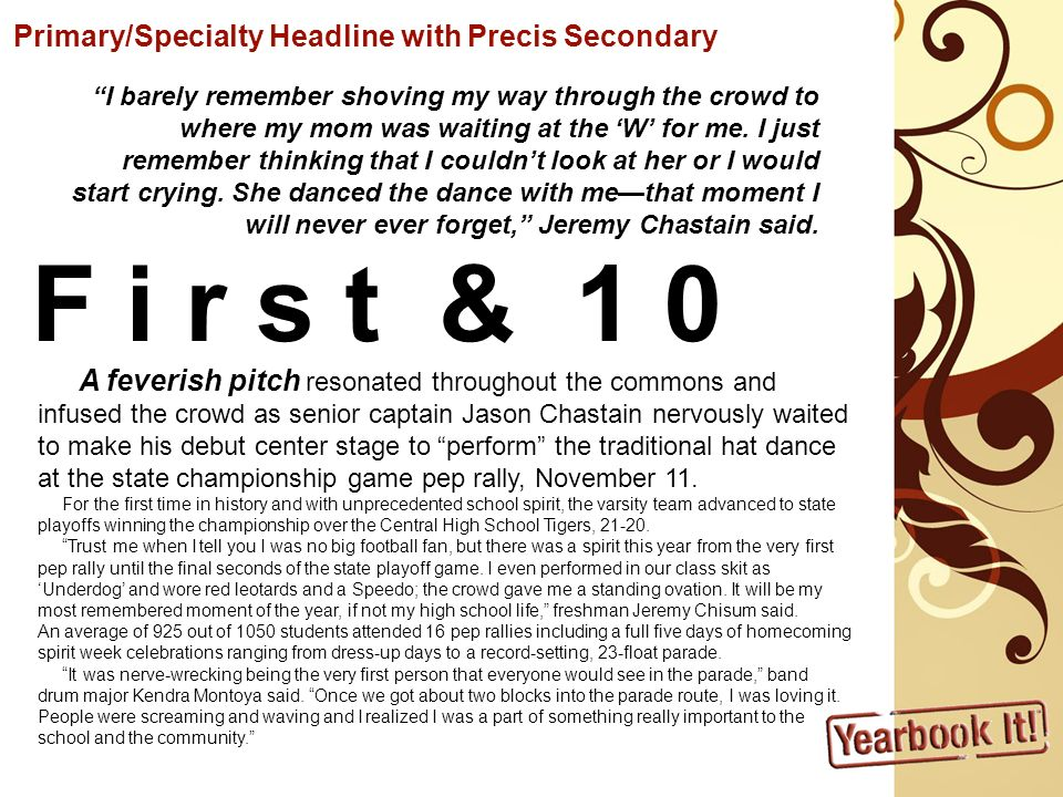 F i r s t & 1 0 Primary/Specialty Headline with Precis Secondary