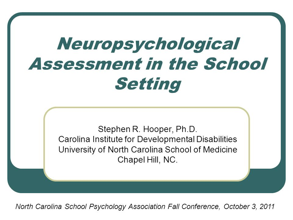 Neuropsychological Assessment in the School Setting