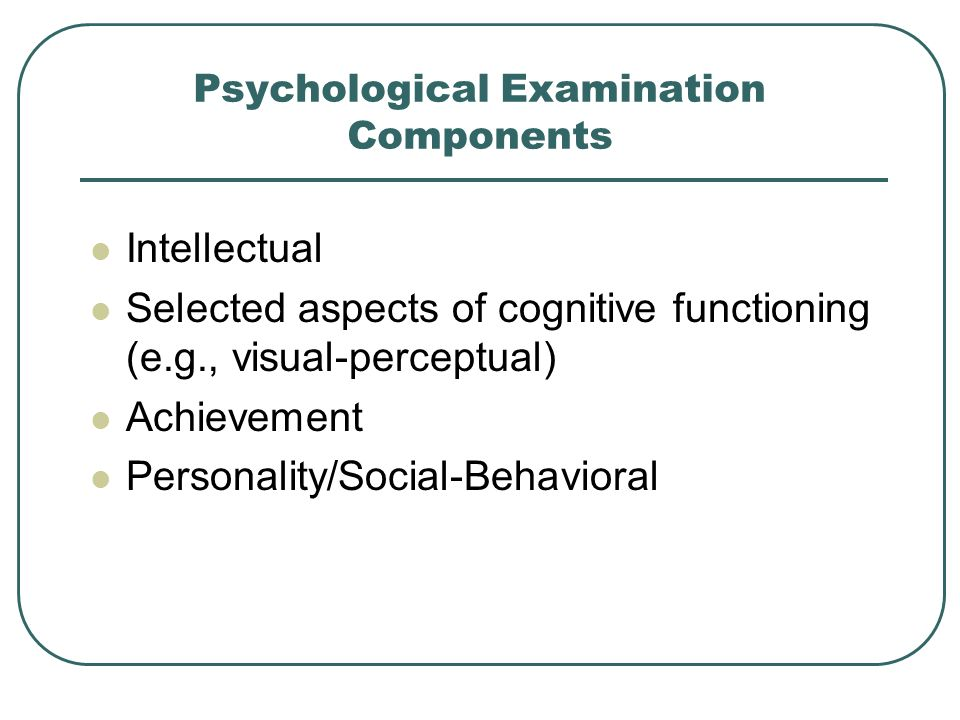 Psychological Examination Components