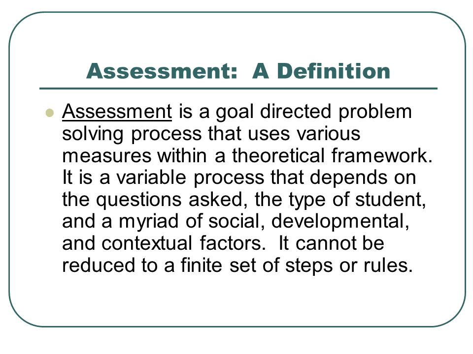 Assessment: A Definition