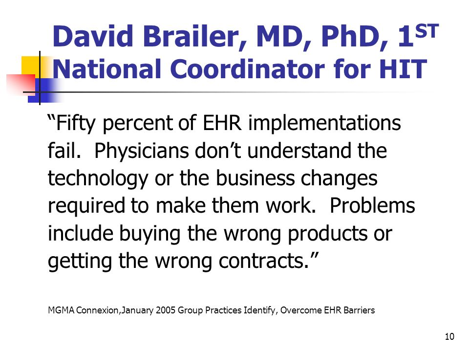 David Brailer, MD, PhD, 1ST National Coordinator for HIT