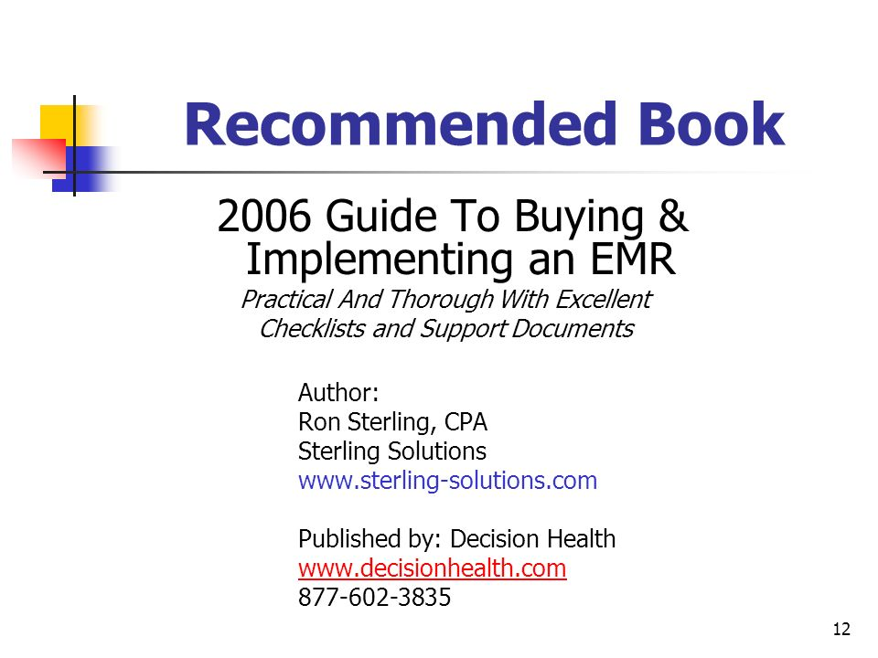 Recommended Book 2006 Guide To Buying & Implementing an EMR