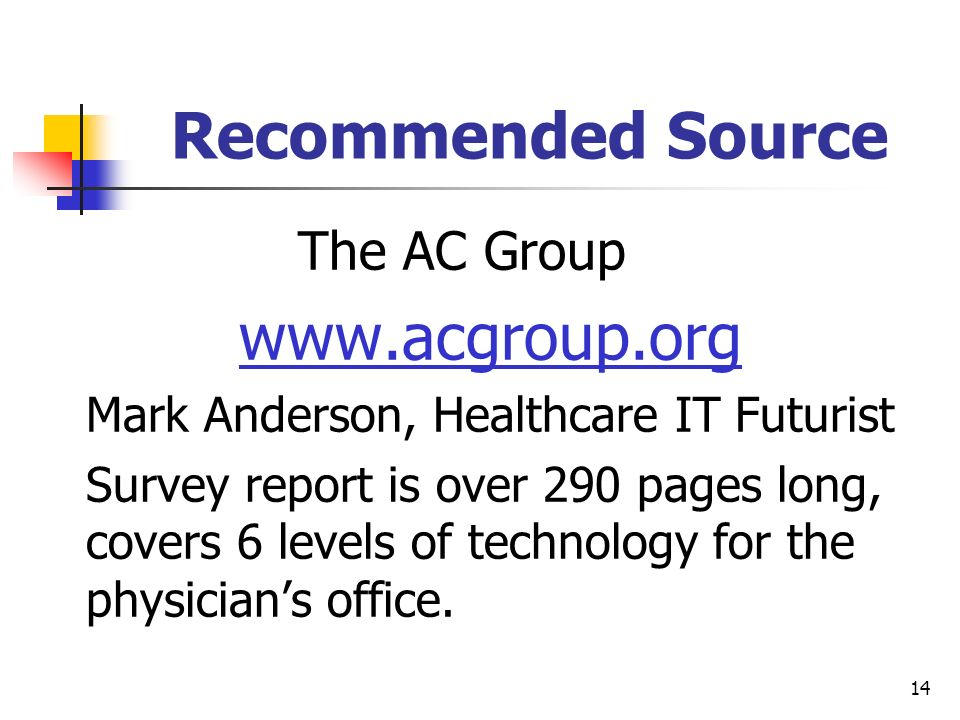 Recommended Source www.acgroup.org The AC Group