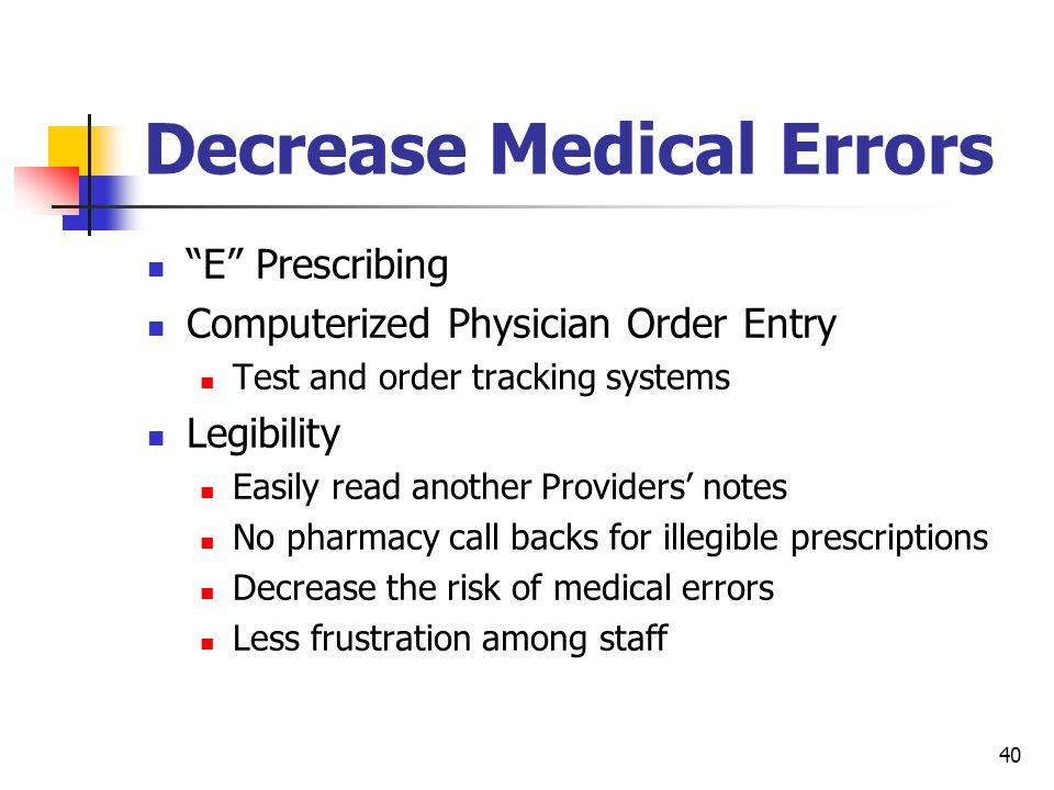 Decrease Medical Errors