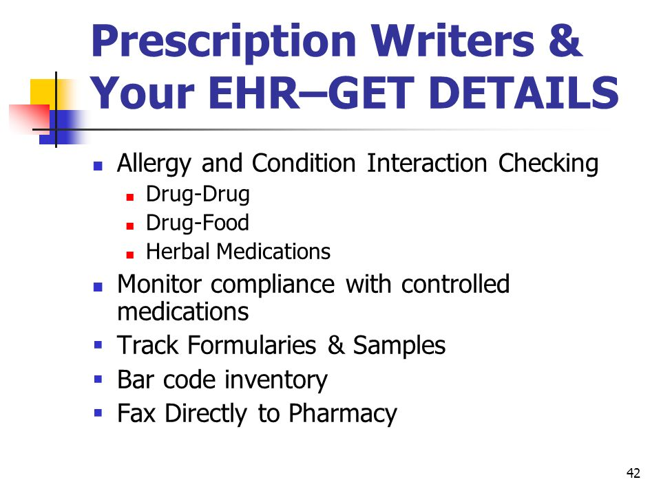 Prescription Writers & Your EHR–GET DETAILS