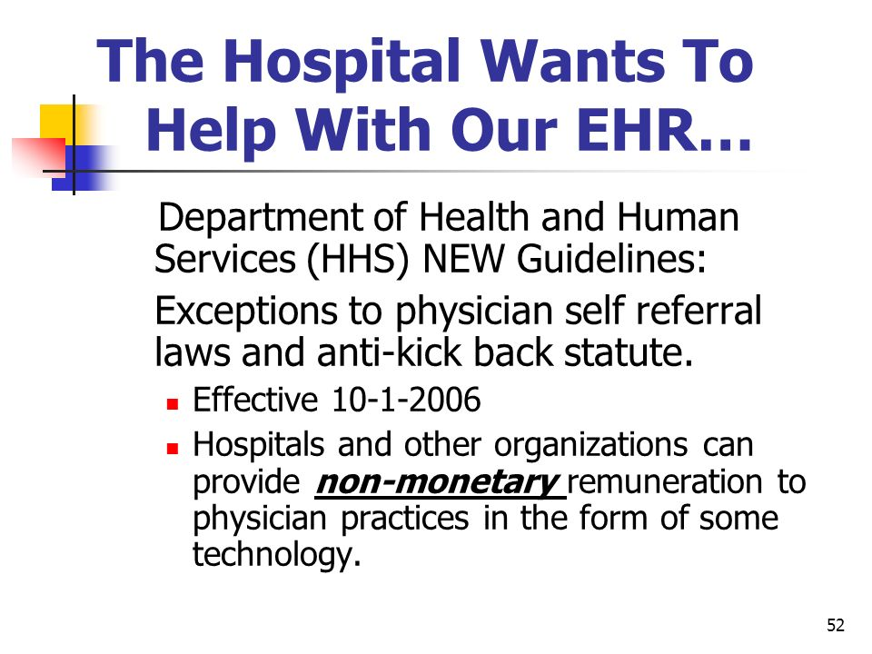 The Hospital Wants To Help With Our EHR…