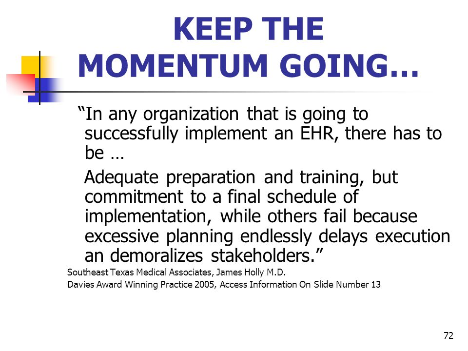 KEEP THE MOMENTUM GOING…