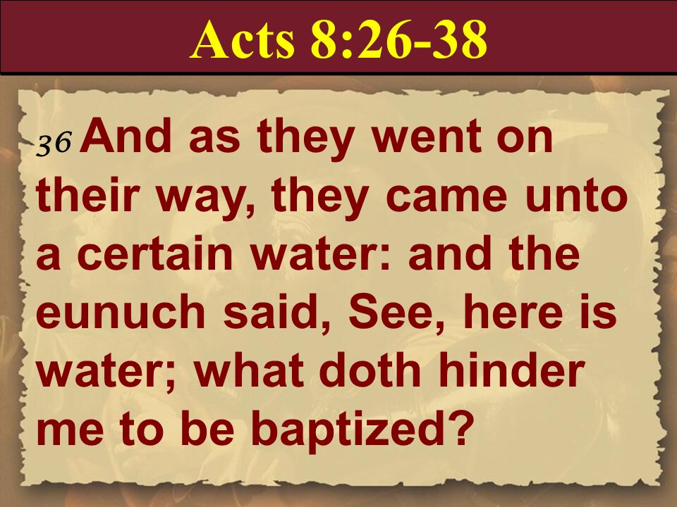 Acts 8:26-38