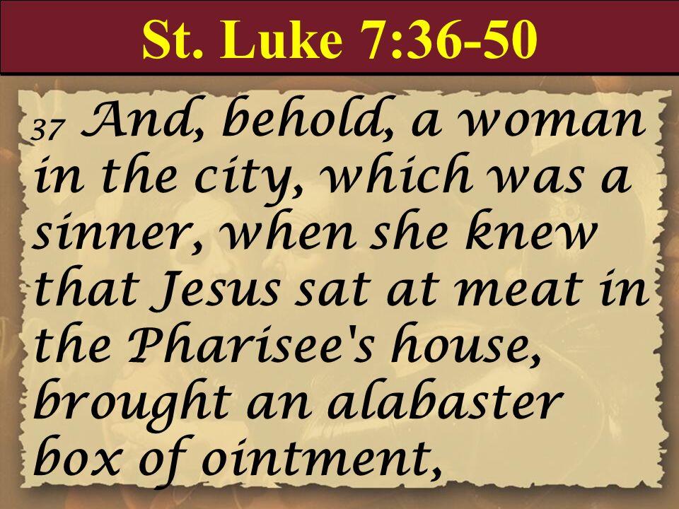 St. Luke 7:36-50