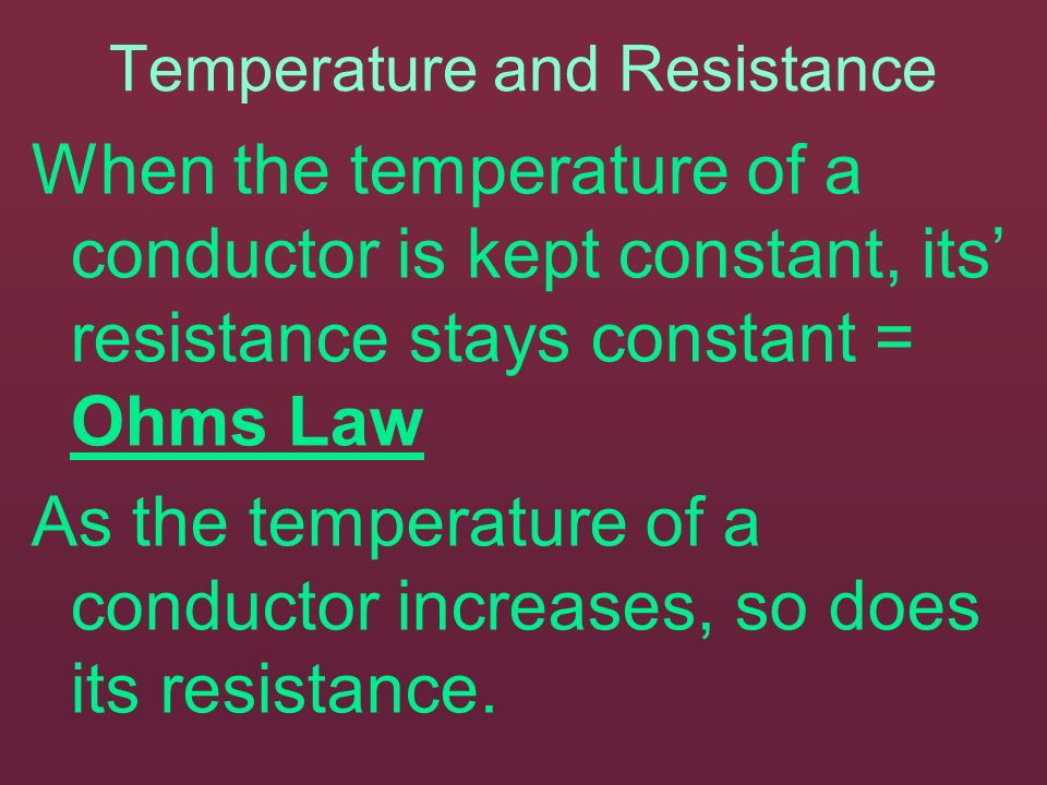 Temperature and Resistance