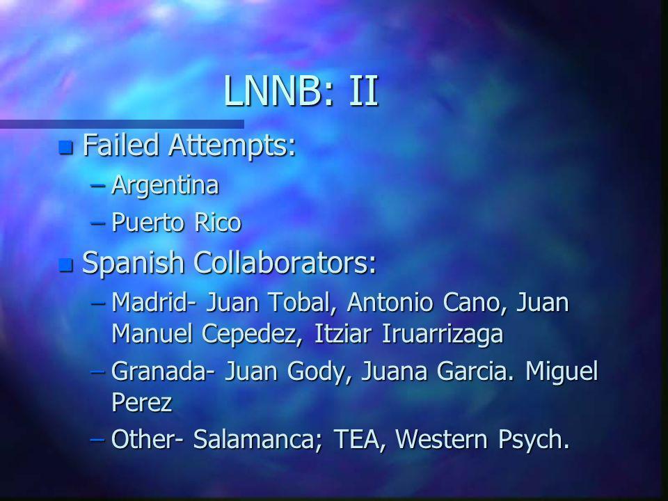 LNNB: II Failed Attempts: Spanish Collaborators: Argentina Puerto Rico