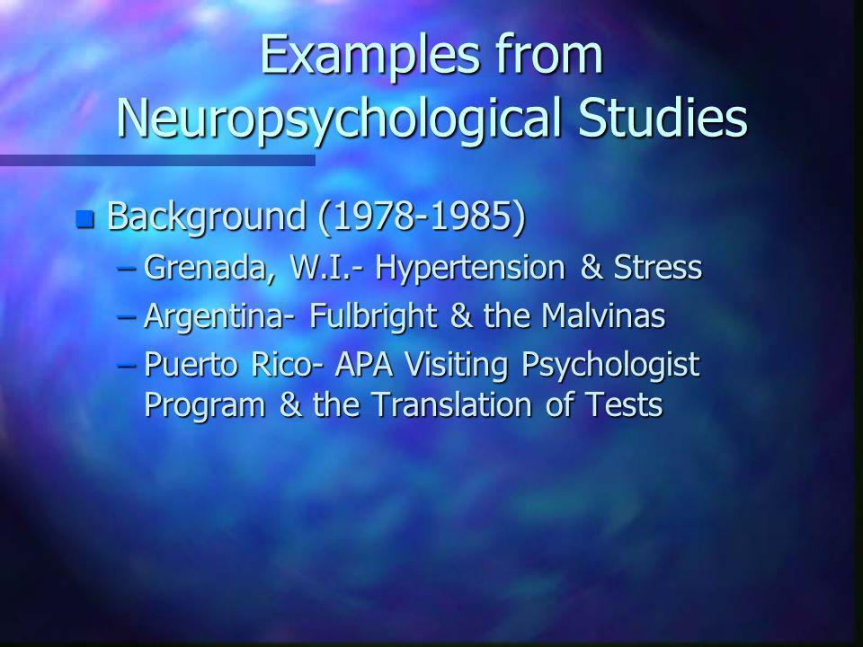 Examples from Neuropsychological Studies