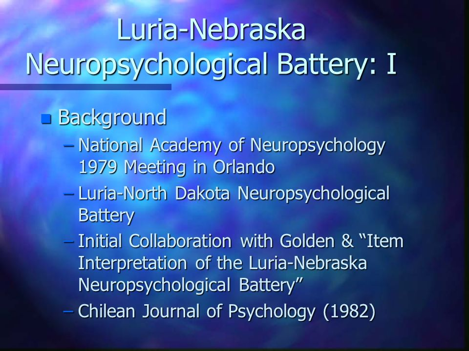 Luria-Nebraska Neuropsychological Battery: I