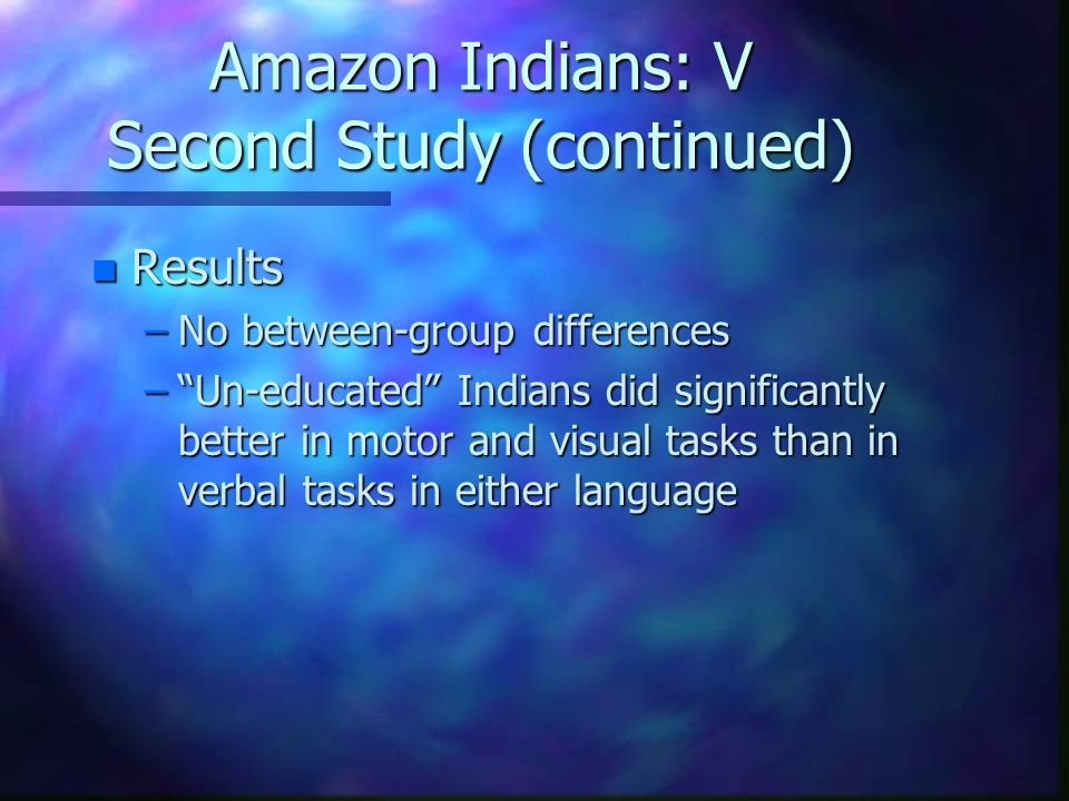 Amazon Indians: V Second Study (continued)