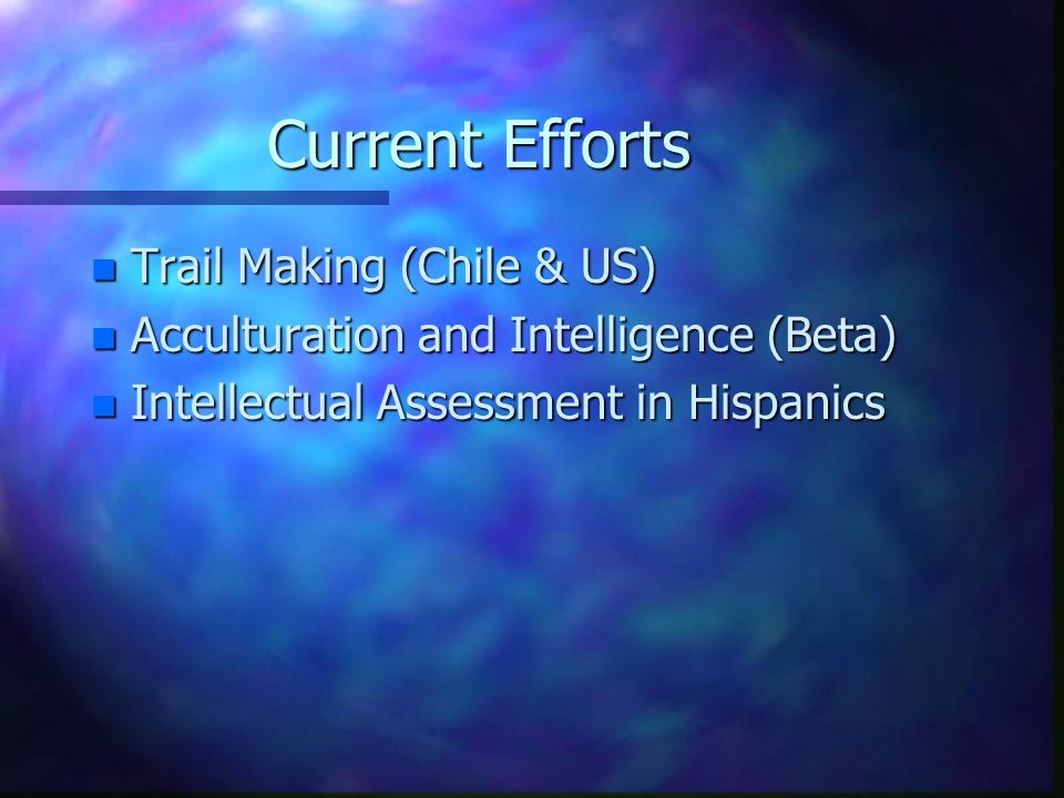 Current Efforts Trail Making (Chile & US)