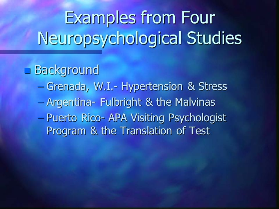 Examples from Four Neuropsychological Studies