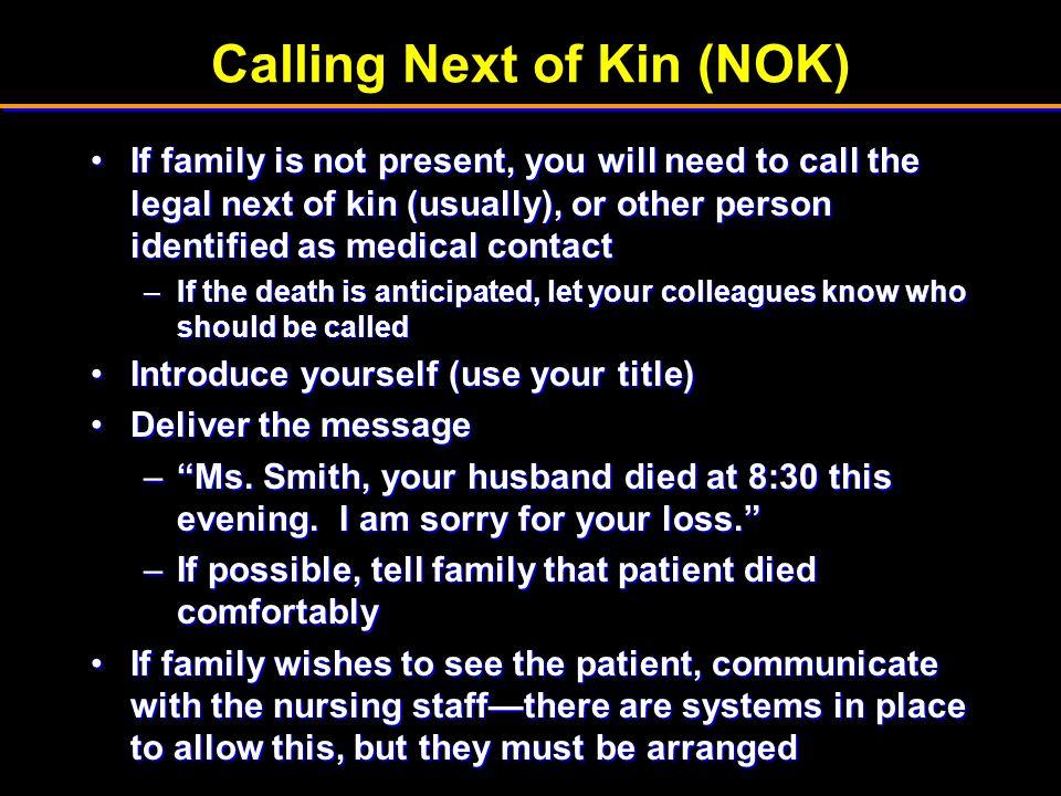 Calling Next of Kin (NOK)