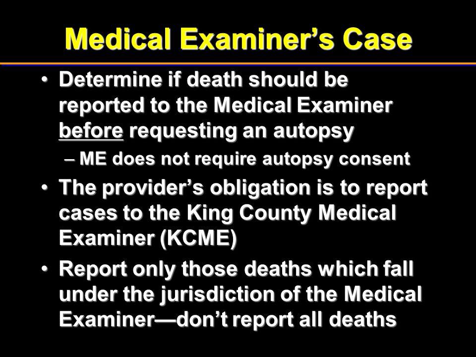 Medical Examiner's Case