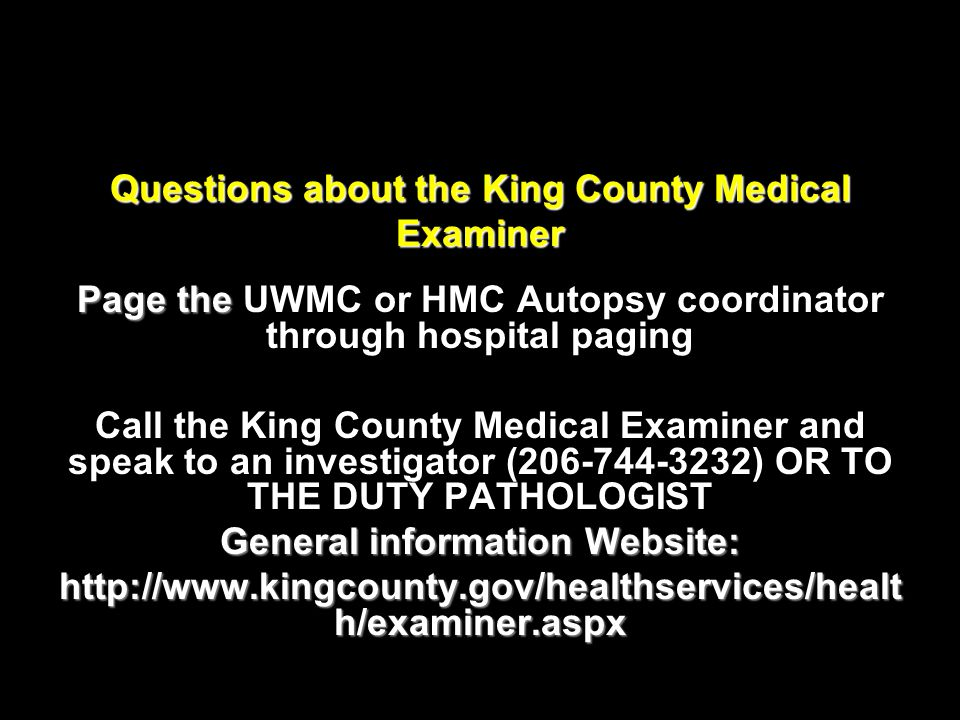 Questions about the King County Medical Examiner