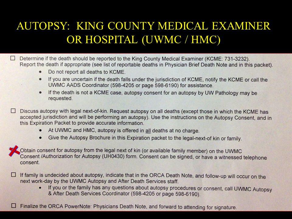 AUTOPSY: KING COUNTY MEDICAL EXAMINER OR HOSPITAL (UWMC / HMC)