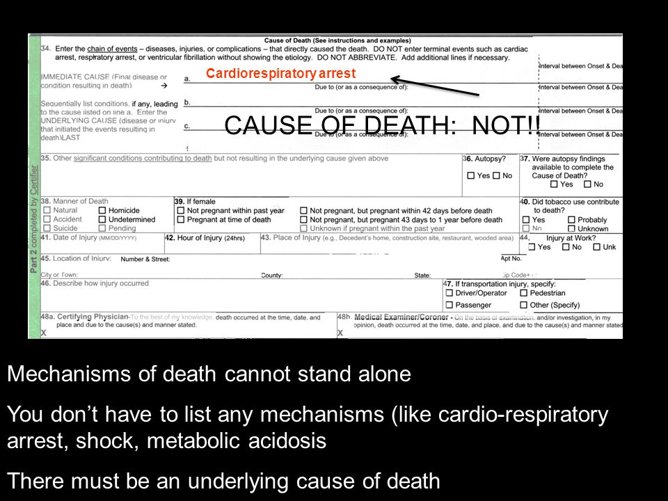 CAUSE OF DEATH: NOT!! Mechanisms of death cannot stand alone
