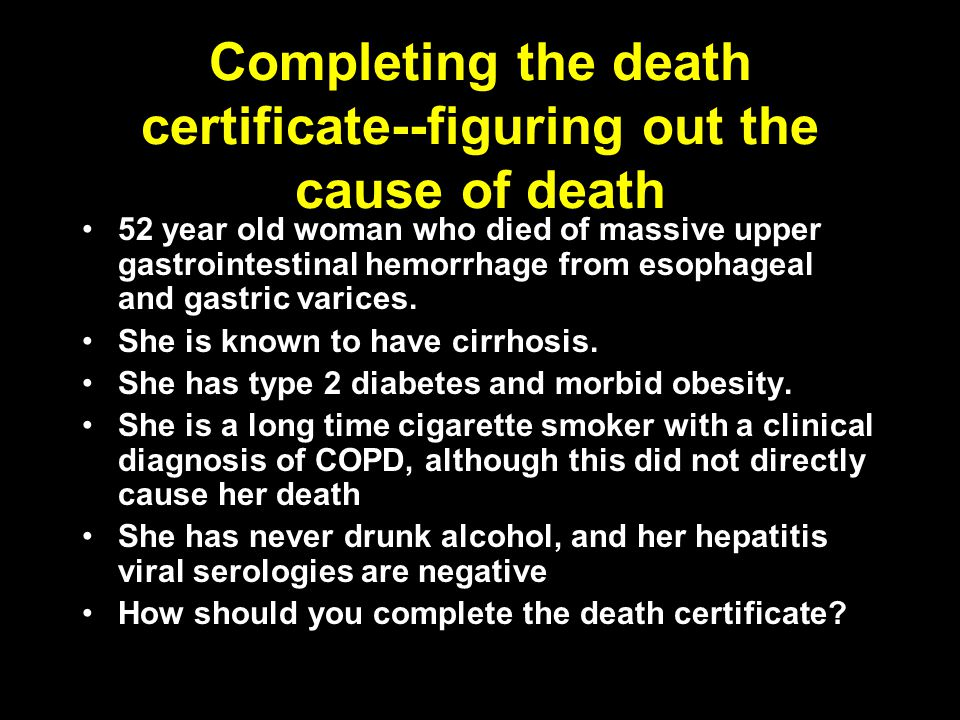 Completing the death certificate--figuring out the cause of death