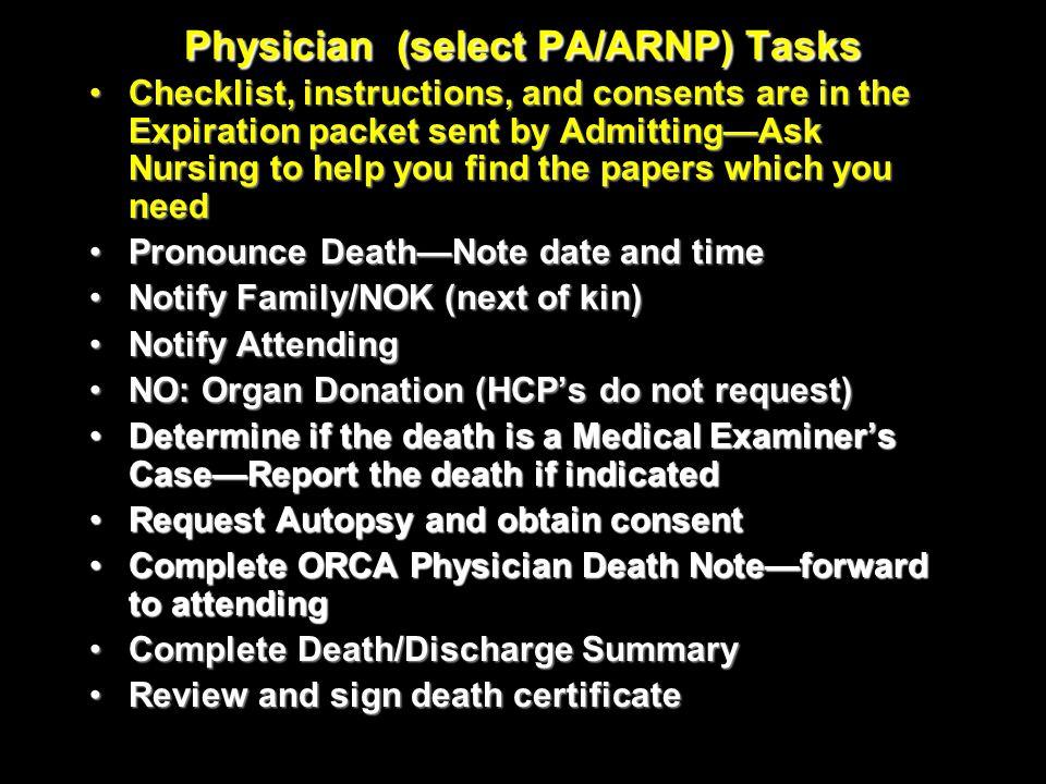Physician (select PA/ARNP) Tasks