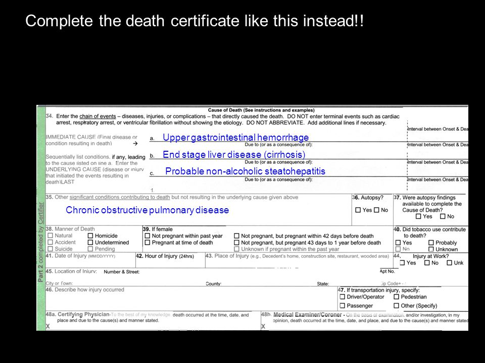 Complete the death certificate like this instead!!