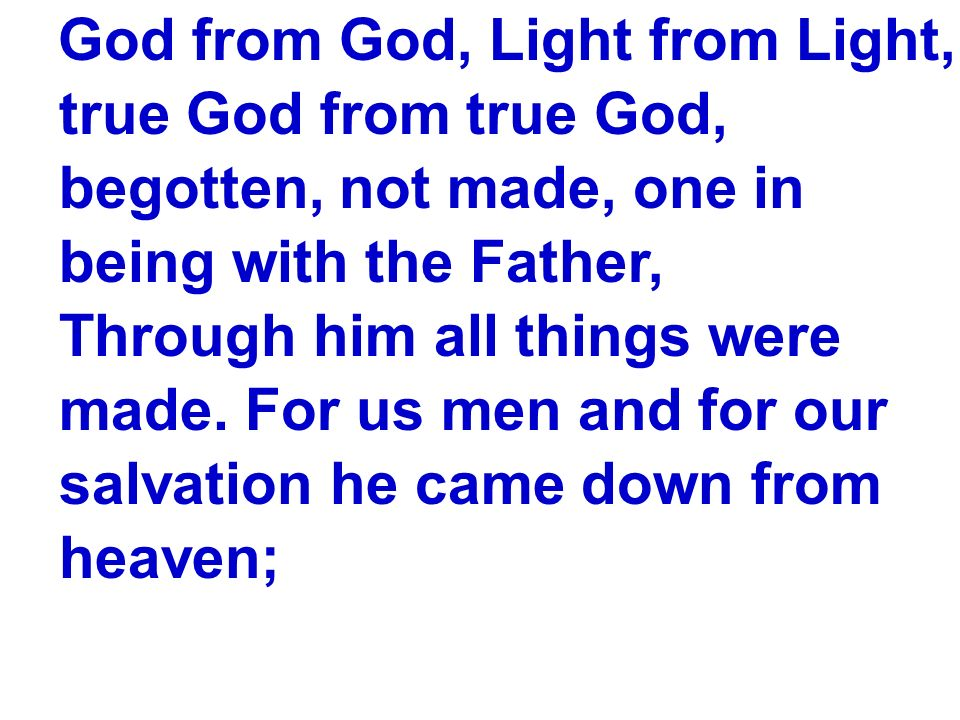 God from God, Light from Light,