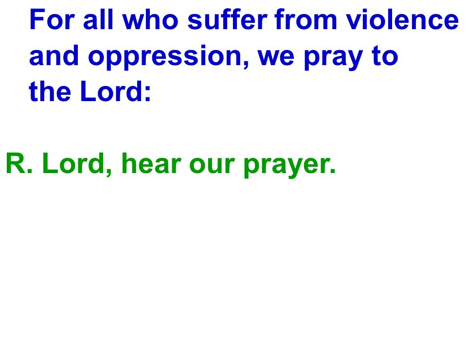 For all who suffer from violence