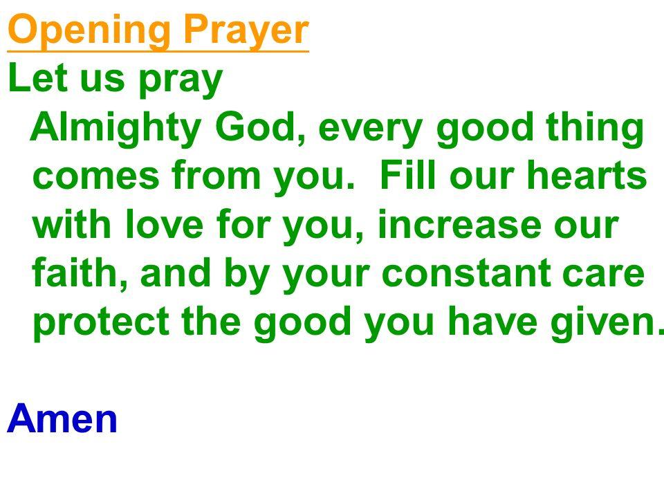 Opening Prayer Let us pray.