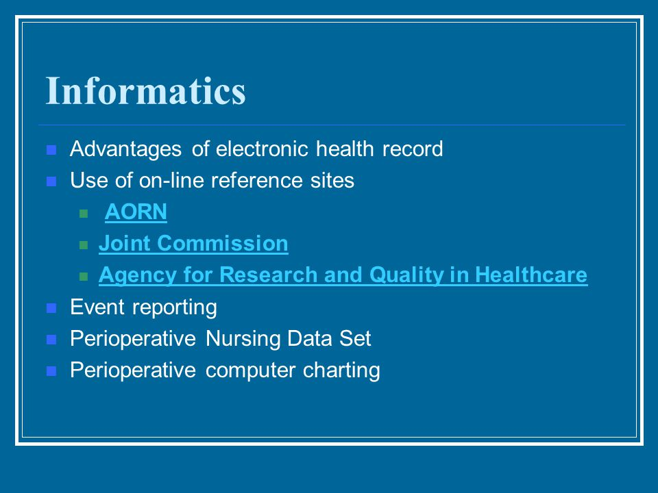 Informatics Advantages of electronic health record