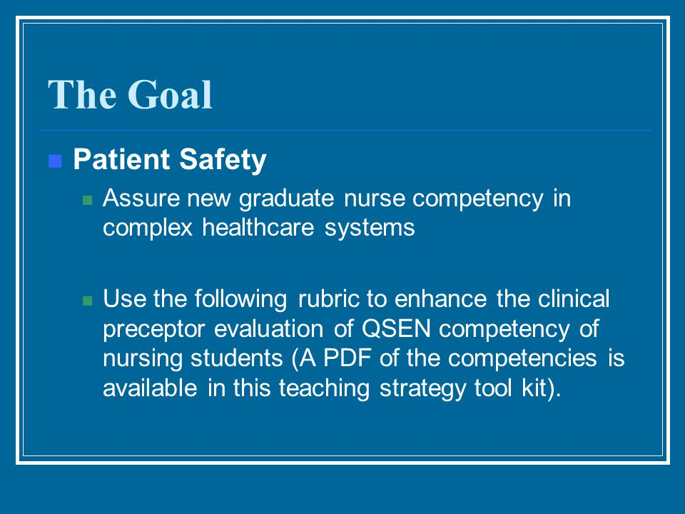 The Goal Patient Safety