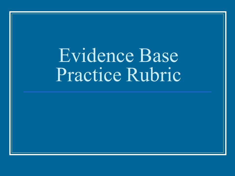 Evidence Base Practice Rubric