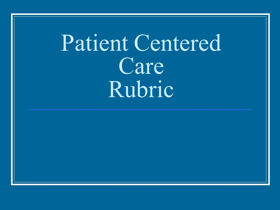 Patient Centered Care Rubric