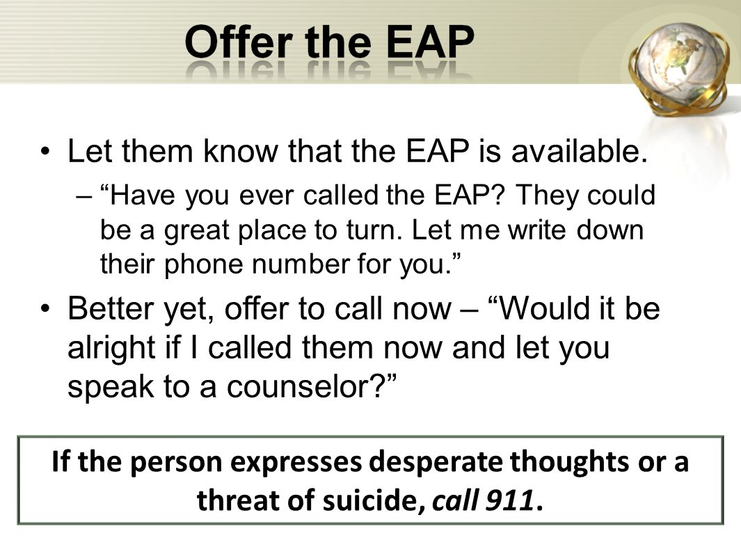 Let them know that the EAP is available.