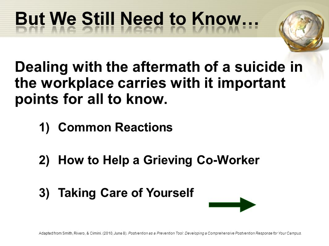 Dealing with the aftermath of a suicide in the workplace carries with it important points for all to know.