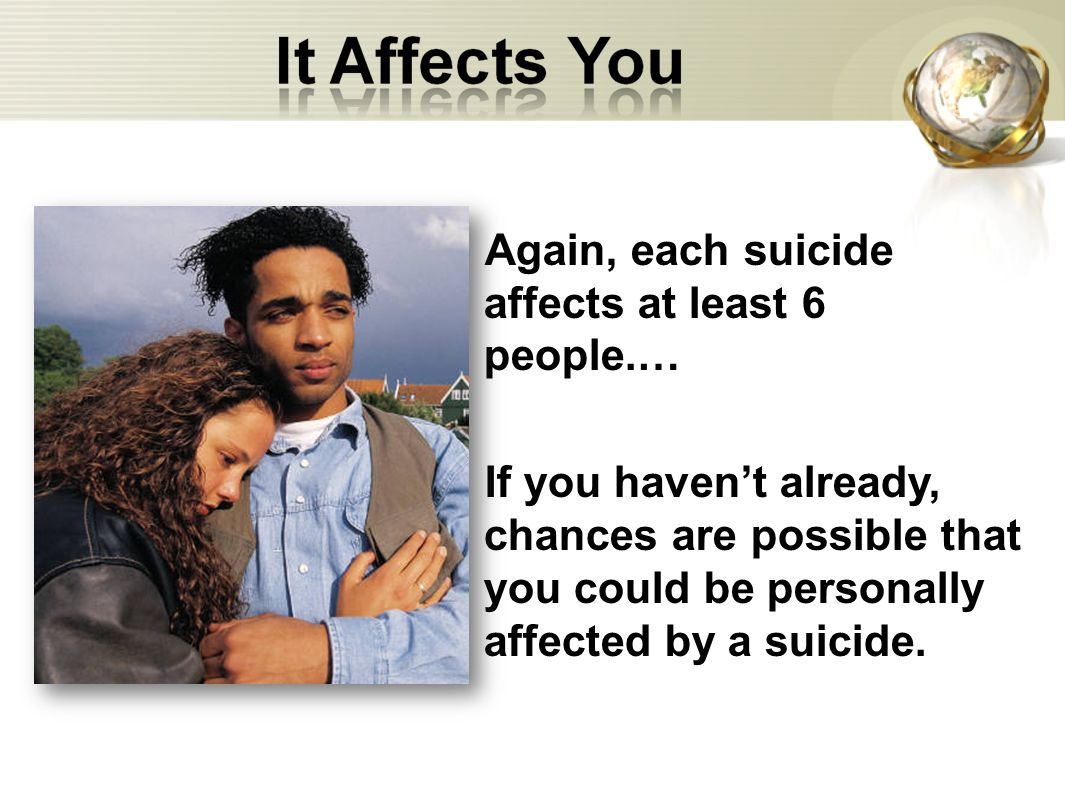 Again, each suicide affects at least 6 people.…