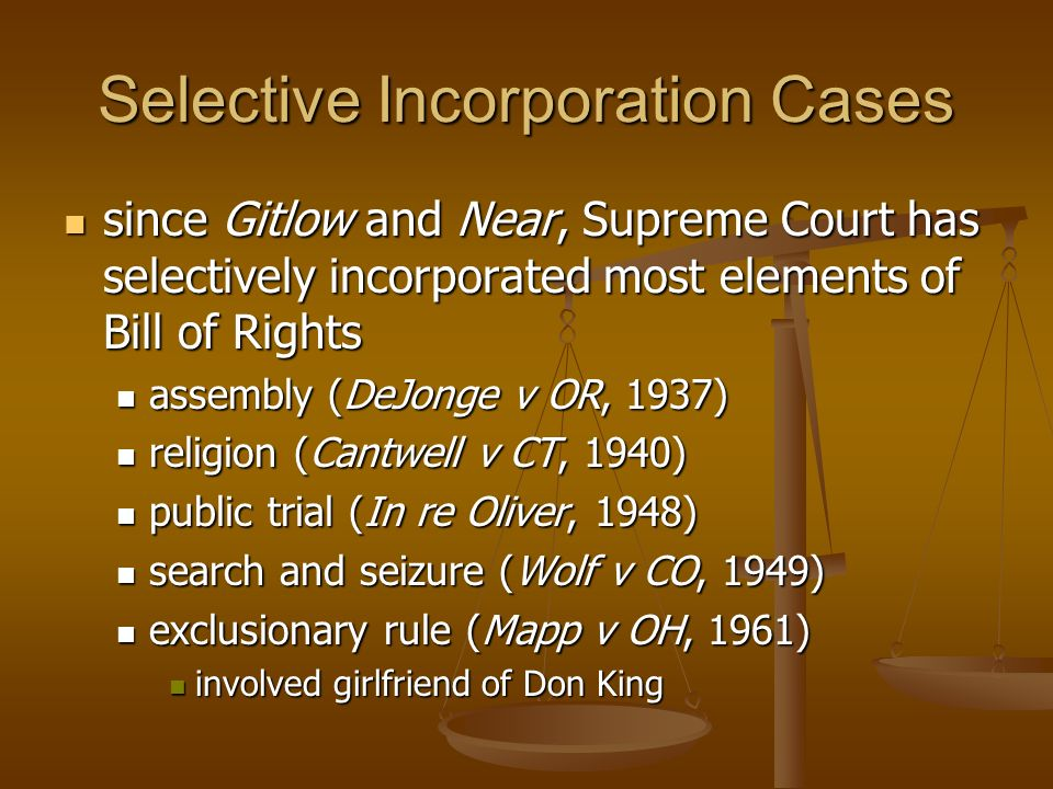 Selective Incorporation Cases