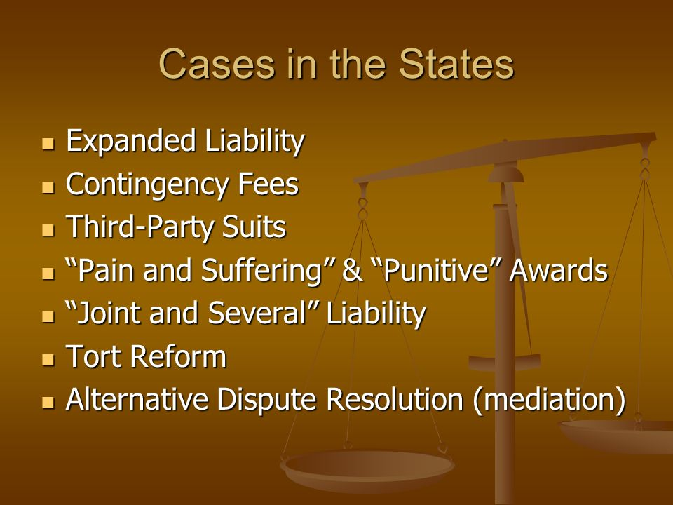 Cases in the States Expanded Liability Contingency Fees