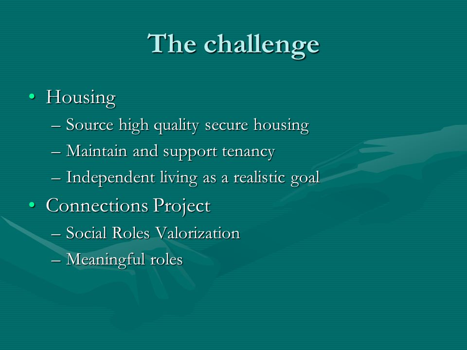 The challenge Housing Connections Project