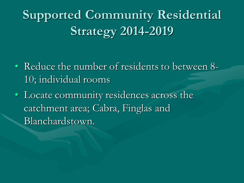 Supported Community Residential Strategy 2014-2019