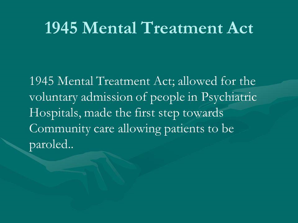 1945 Mental Treatment Act