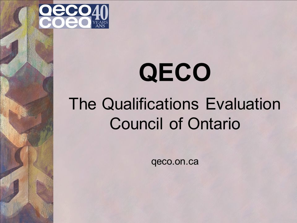QECO The Qualifications Evaluation Council of Ontario qeco.on.ca
